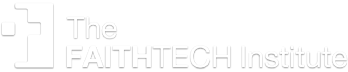 The FaithTech Institute