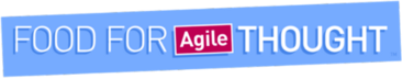Food for Agile Thought