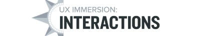 UX Immersion: Interactions