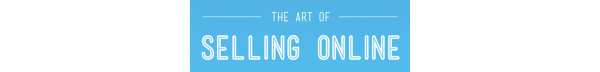 The Art of Selling Online