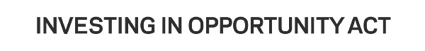 The Investing in Opportunity Act