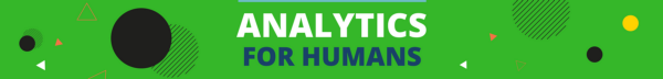 Analytics for Humans