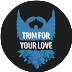 Trim For Your Love!