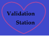 Validation Station