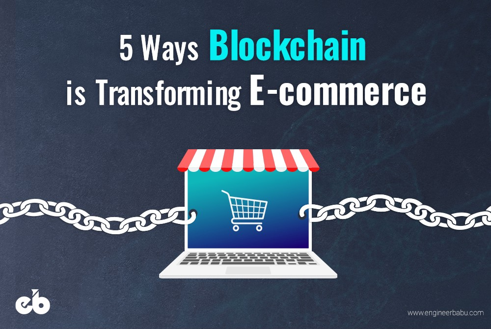 /5-ways-blockchain-is-transforming-ecommerce-b90b4dd61f1c feature image