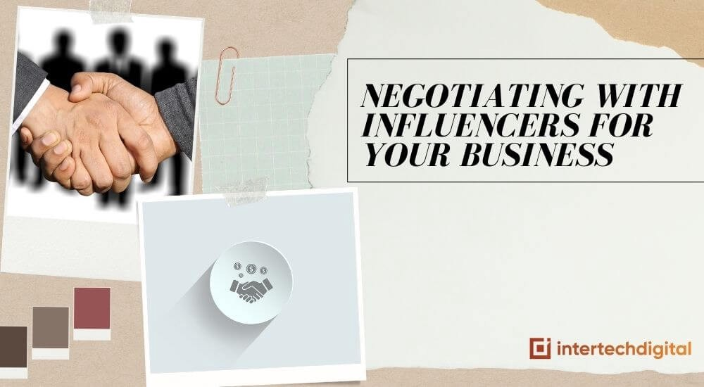 Most Effective Ways To Negotiate With Influencers