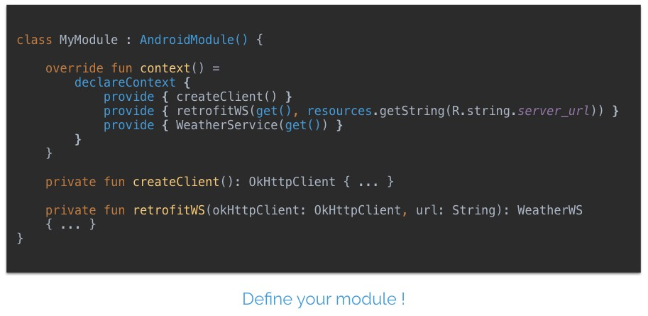 Kotlin Dependency Injection : Define module