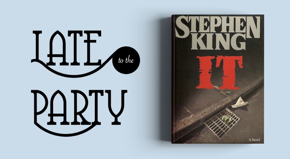 late to the party stephen king s it electric literature