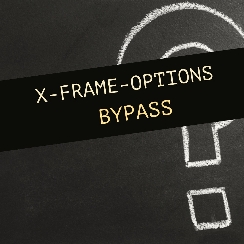 Bypassing x-frame-options – Alex Cambose – Medium