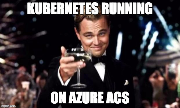 Kubernates Running on Azure ACS