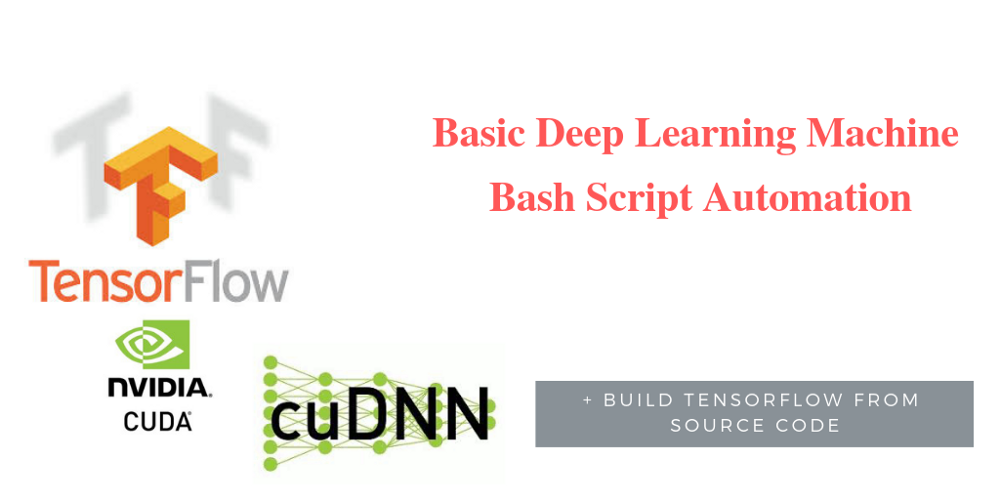 Automated Devops for Deep Learning Machine s— CUDA, cuDNN