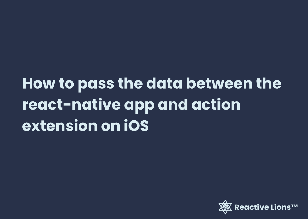 The final result of passing data from the React Native application to Action Extension