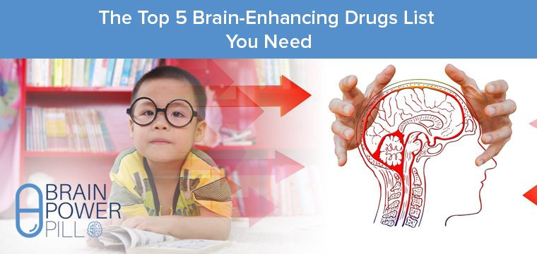 The Top Brain Enhancing Drugs List You Need Brain Power Pill Medium