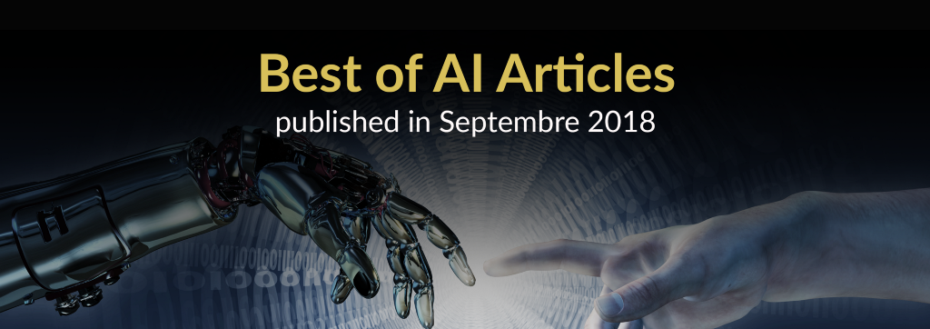 The Best of AI: New Articles Published This Month (September 2018)