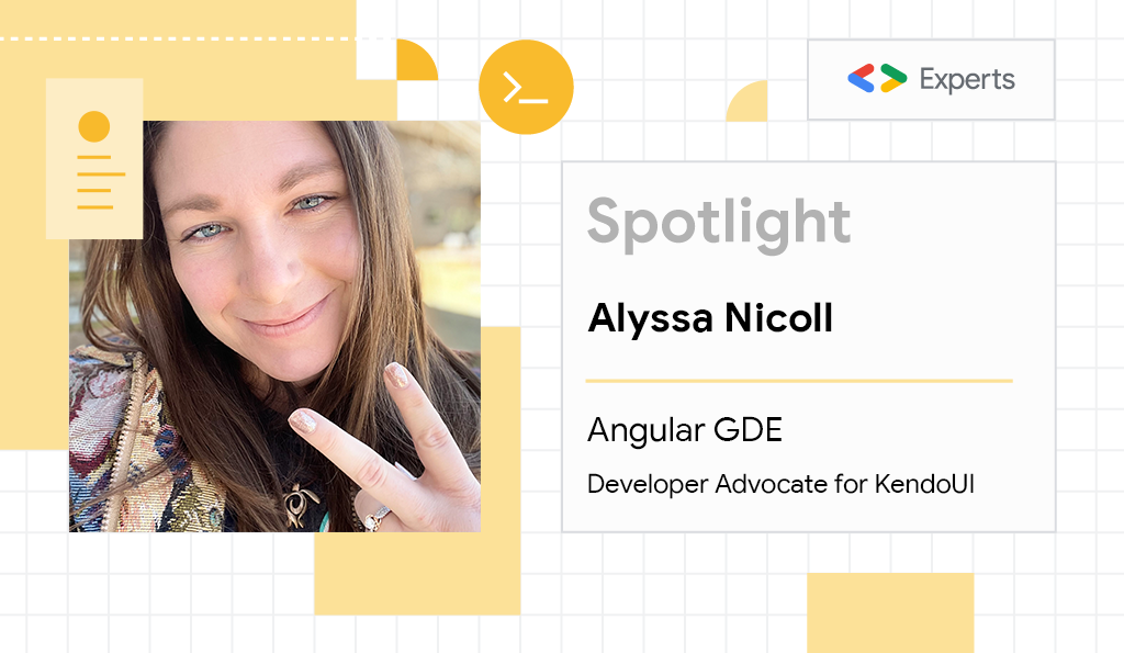 Alyssa Nicoll, Angular Google Developer Expert and Developer Advocate for KendoUI