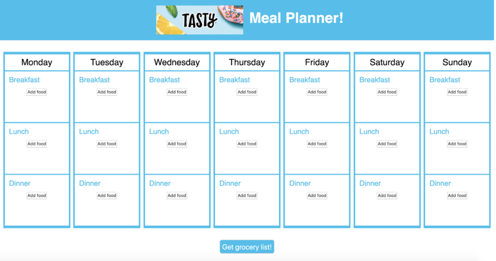 Screenshot of the Tasty Meal Planner, showing a weekly calendar with slots for breakfast, lunch, and dinner.