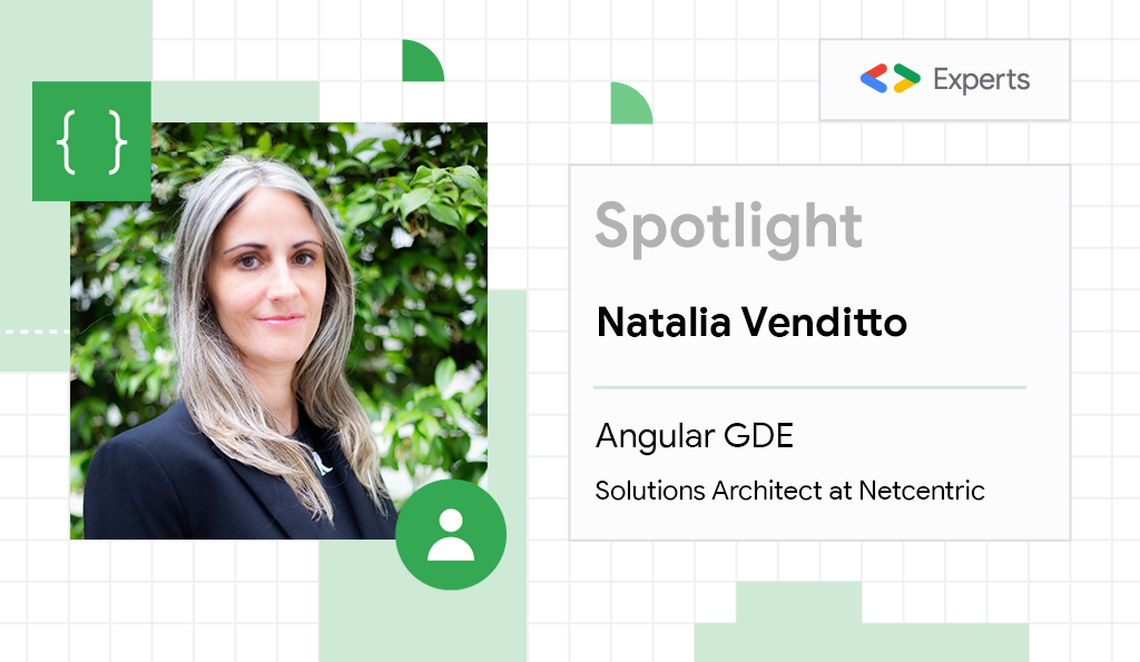 Natalia Venditto, Angular Google Developer Expert and Solutions Architect at Netcentric