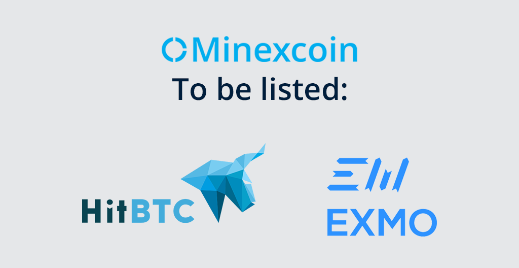 Minexcoin Announces Listing On HitBTC And EXMO