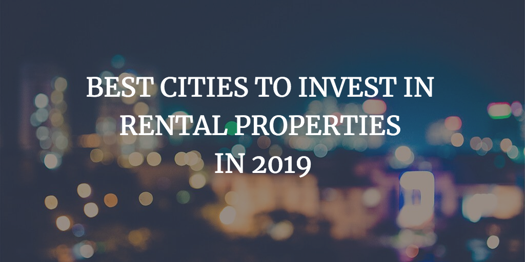An Analysis of the Best Cities to Invest in Rental