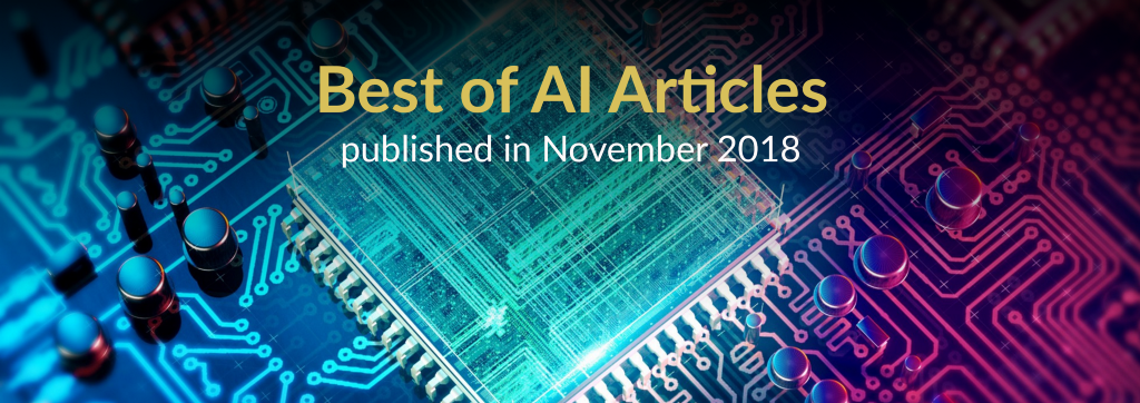 The Best of AI: New Articles Published This Month (November 2018)