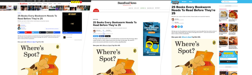 Three screenshots showing the same content rendered on our different destinations, BuzzFeed.com, BuzzFeedNews.com, and Tasty.