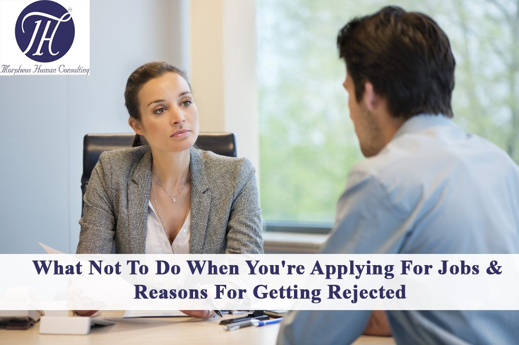 What Not To Do When You Re Applying For Jobs Reasons For Getting