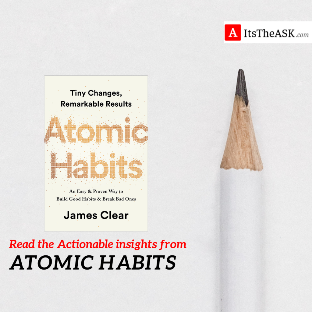 Atomic Habits-Book Review+Actionable Insights ( Oct 2018 Update)  ItstheASK.com