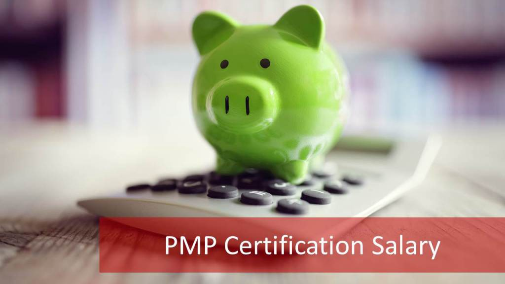 Pmp Certification Salary What To Expect From Pmp Certification