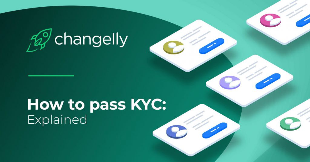 How to Pass KYC Procedure: Explained by Changelly
