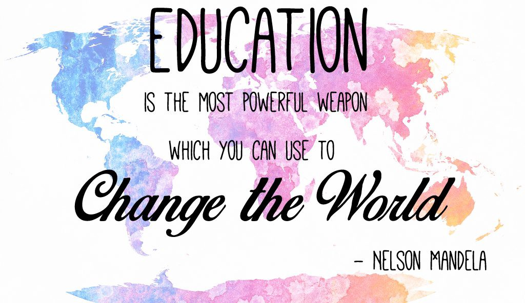 Image result for education is the most powerful weapon which you can use to change the world
