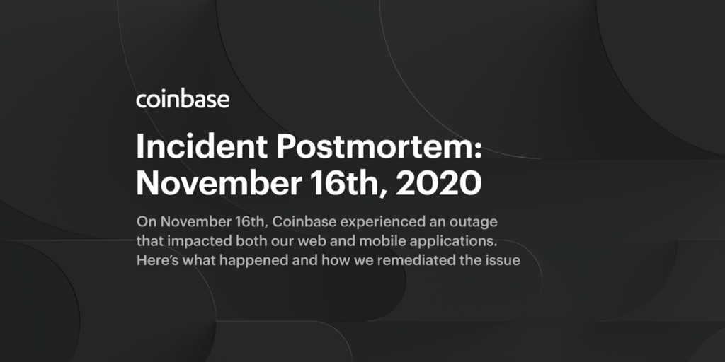 Incident Postmortem: November 16th, 2020