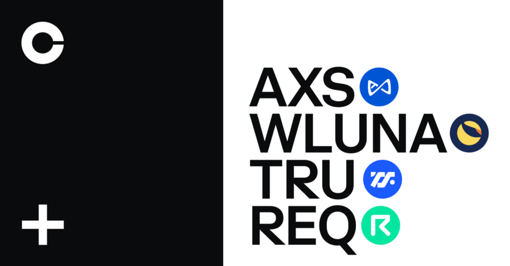 Axie Infinity (AXS), Request (REQ), TrueFi (TRU) and Wrapped Luna (WLUNA) are launching on Coinbase…Cryptocurrency Trading Signals, Strategies & Templates | DexStrats