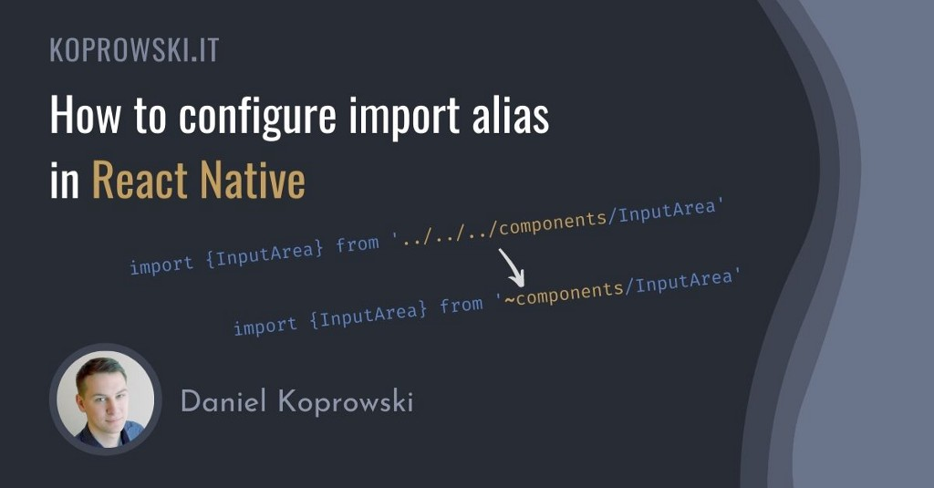 How to Configure Import Alias in React Native
