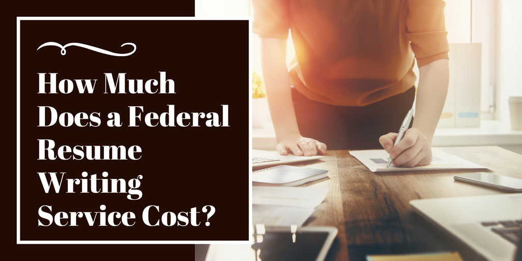 How Much Does a Federal Resume Writing Service Cost