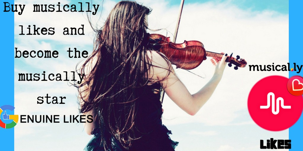 buy musically likes and become the musically star genuine likes