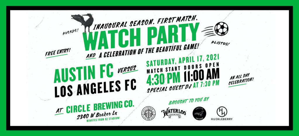 A Celebration of the Beautiful Game: First Match Watch Party for Austin FC