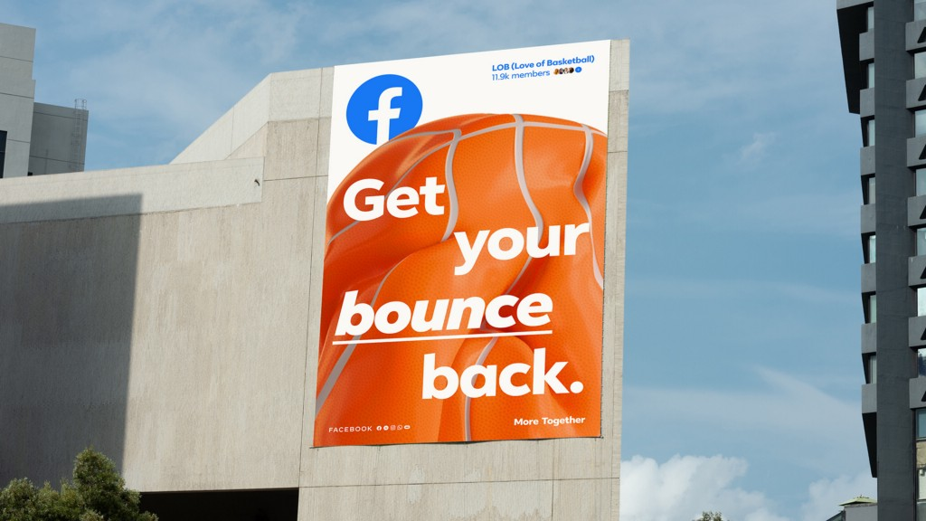 A More Together advertisement on the side of a tall building says Get your bounce back.