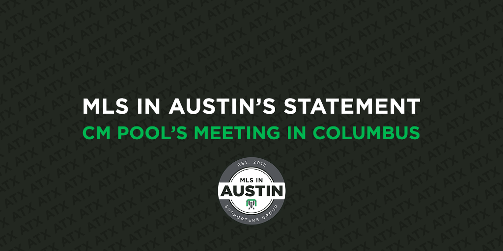 MLS in Austin's Statement on CM Pool's Meeting in Columbus