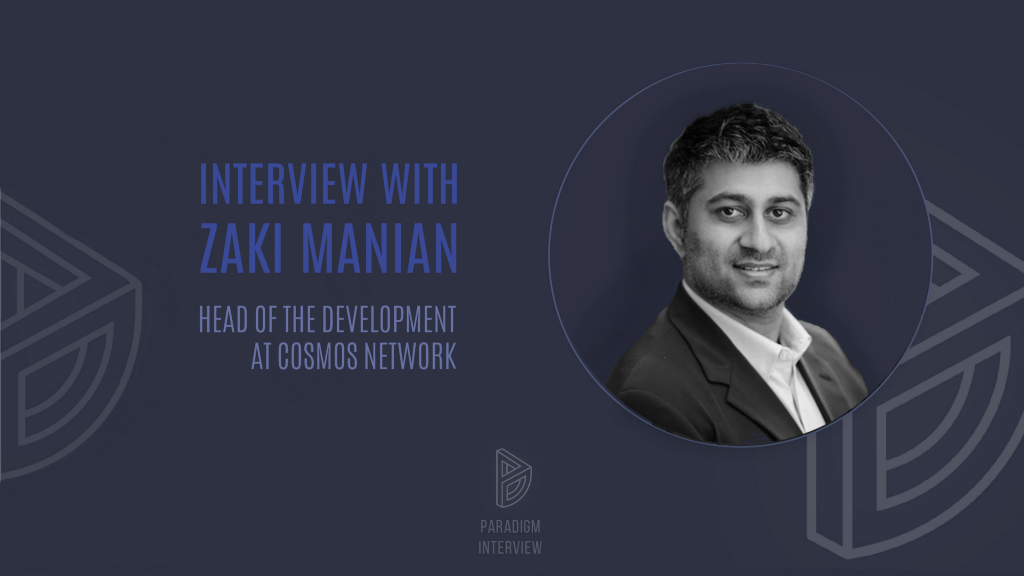 Interview with Zaki Manian—Head of the Development at Cosmos Network