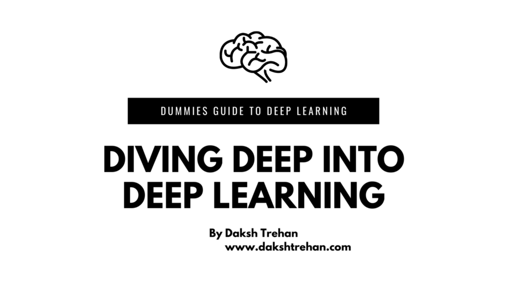 Diving Deep into Deep Learning
