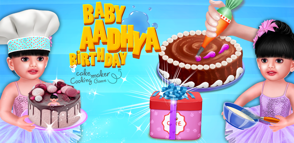 Baby Aadhya Birthday Cake Maker Cooking Game Games Medium