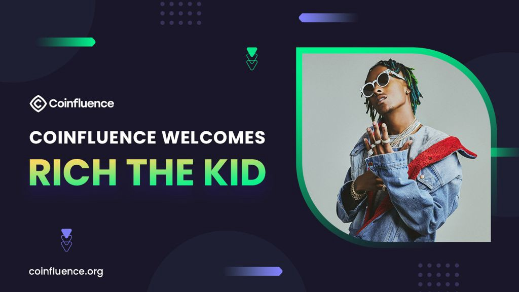 Rich The Kid Joins Coinfluence to Connect Millions of People With Great Blockchain Projects