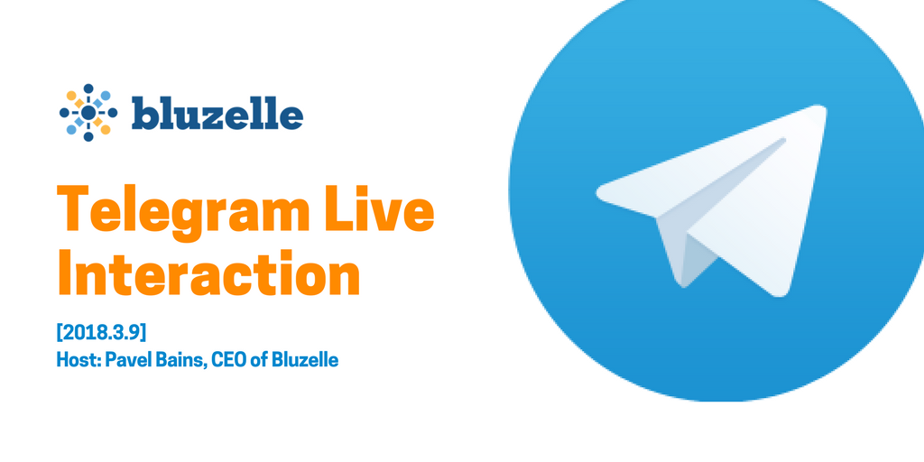 201839 bluzelle telegram live summary the blueprint by bluzelle host pavel bains bluzelle ceo and co founder malvernweather Image collections