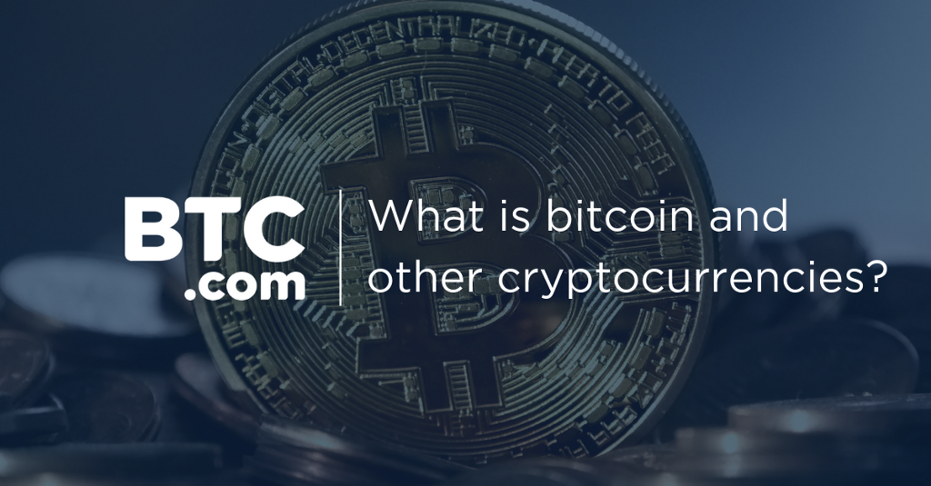 What are bitcoin and other cryptocurrencies?
