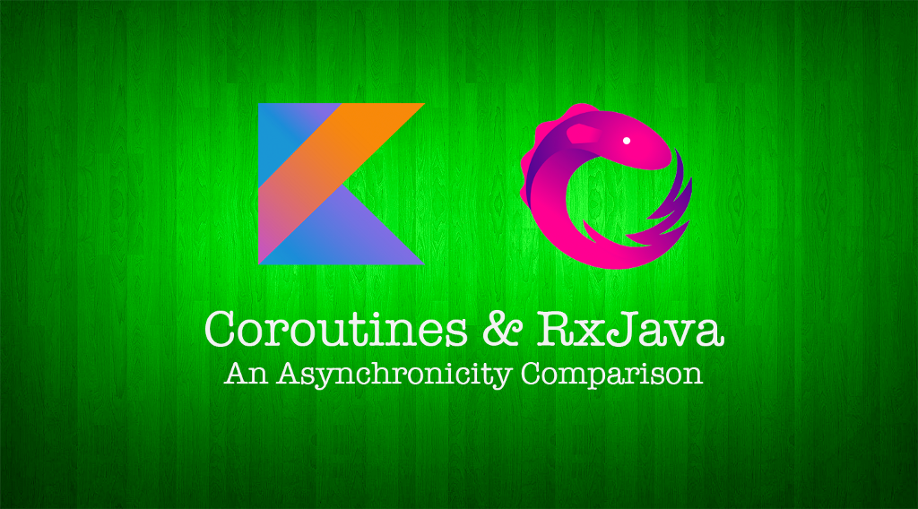 Coroutines and RxJava—An Asynchronicity Comparison (Part 2): Cancelling Execution