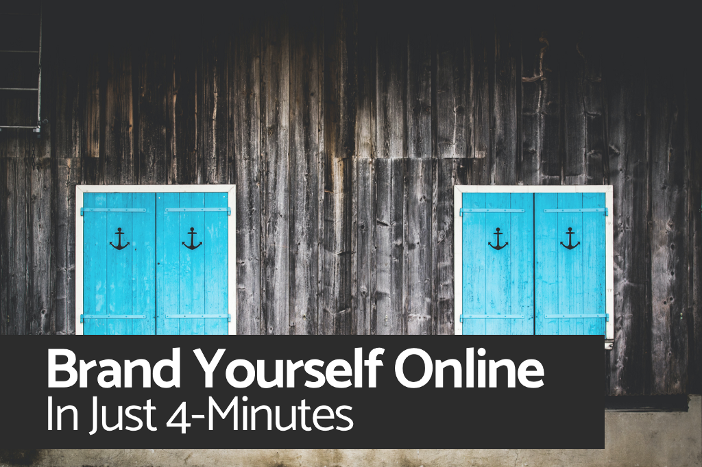 How to Brand Yourself Online in Just 4-Minutes in 2021