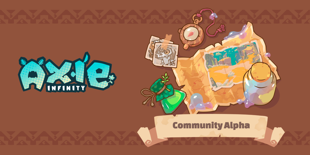 Axie Infinity Community Alpha Is Live!