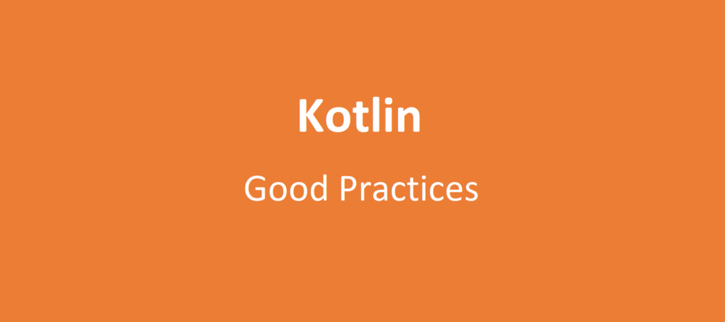 An opinionated guide on how to make your Kotlin code fun to read and joy to work with