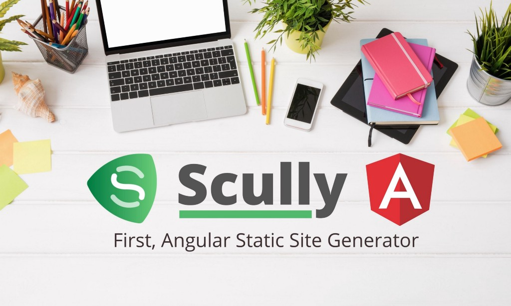 Scully: The First Static Site Generator for Angular