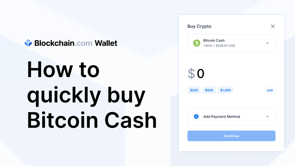 Buy BCH in minutes